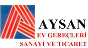 AYSAN EV GEREÇLERİ