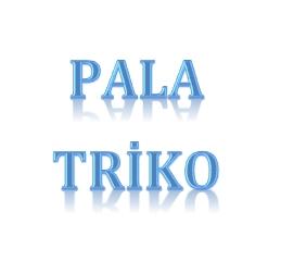 PALA TRİKO