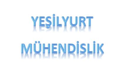 YEŞİLYURT MÜHENDİSLİK LTD ŞTİ