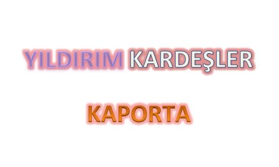 YILDIRIM KARDEŞLER KAPORTA