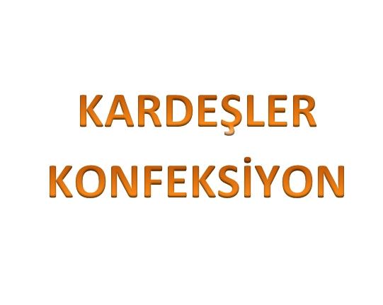 KARDEŞLER KONFEKSİYON