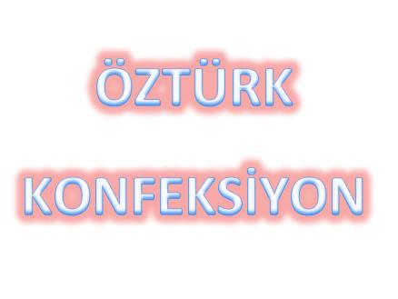ÖZTÜRK KONFEKSİYON