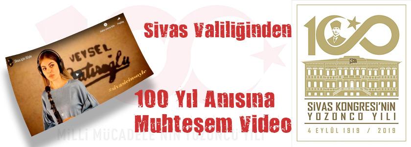 Sivas Valiliğinden Sivas Kongresi'nin 100 yıl Anısına -Sivas için Söyle-
