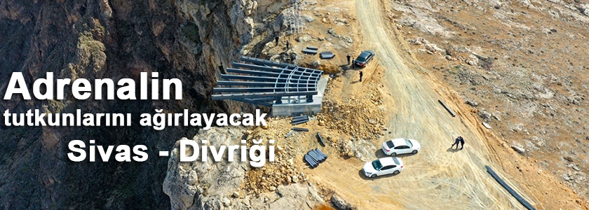 Cam seyir terası Divriği'yi cazibe merkezi yapacak